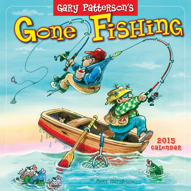 Gone-Fishing-By-Gary-Patterson-Wall-Calendar-2015-Sellers-Publishing-MegaCalendars-9781416295303-Front (1)