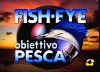 Fisheye obiettivo pesca