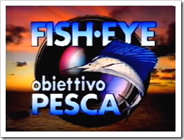 Fisheye-obiettivo-pesca1